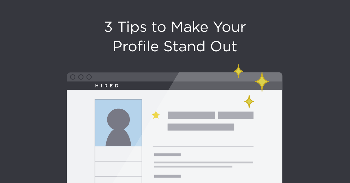 3_Tips_to_Make_Your_Profile_Stand_Out